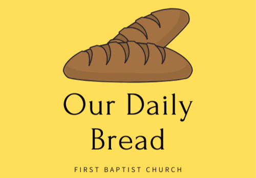 Our Daily Bread Needs